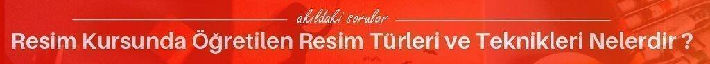 resim kursu resim turleri ve teknikleri - Resim Kursu İzmir